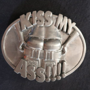 Kiss My A** Belt Buckle